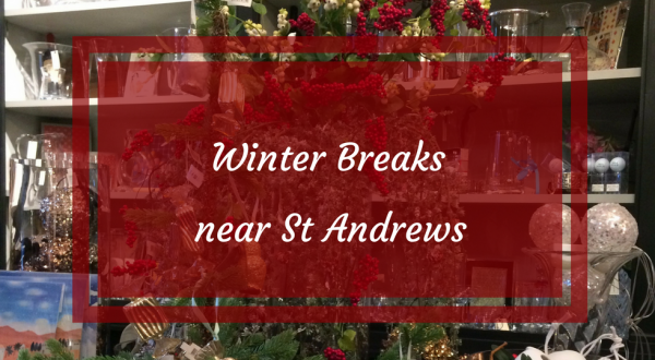 short breaks winter near st andrews fife